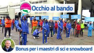 Read more about the article Occhio al Bando: Bonus per i maestri di sci e snowboard